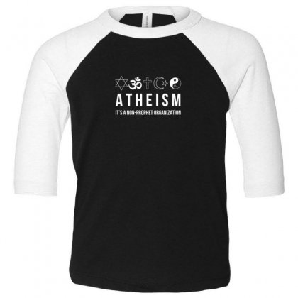 Atheism Toddler 3/4 Sleeve Tee Designed By Disgus_thing