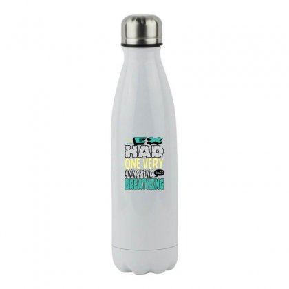 My Ex Stainless Steel Water Bottle Designed By Disgus_thing