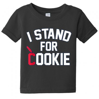 I Stand For Cookie 1 Baby Tee Designed By Vanitty