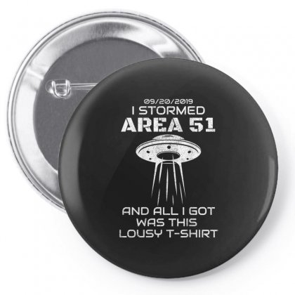 I Stormed Area 51 Pin-back Button Designed By Vanitty