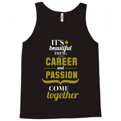 Career And Passion Come Together Funny T Shirt Tank Top Designed By Hung