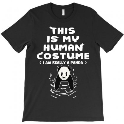 This Is My Human Costume I'm Really A Panda Gift T-shirt Designed By Sabriacar