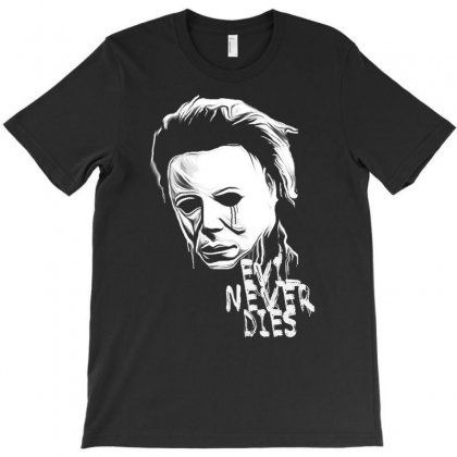 Michael Myers Never Dies T-shirt Designed By Vanitty