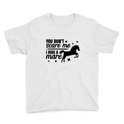 Horse You Don't Scare Me I Ride A Mare Youth Tee Designed By Hoainv