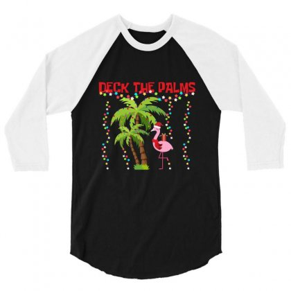Deck The Palms Flamingo Merry Christmas Gag Gift 3/4 Sleeve Shirt Designed By Hoainv