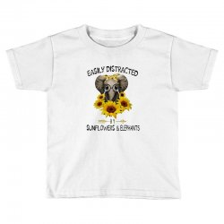easily distracted by sunflowers and elephants Toddler T-shirt | Artistshot