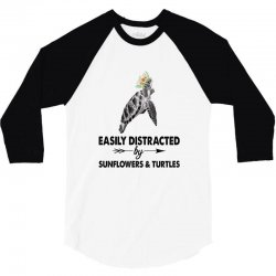 easily distracted by sunflower and turtles 3/4 Sleeve Shirt | Artistshot