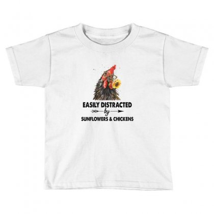 Easily Distracted By Sunflower And Chickens Toddler T-shirt Designed By Hoainv