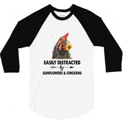 Easily Distracted By Sunflower And Chickens 3/4 Sleeve Shirt Designed By Hoainv
