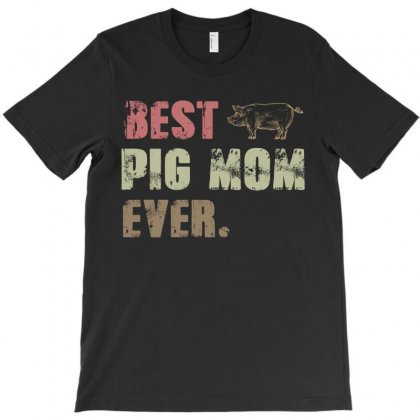 Best Pig  Mom Ever T-shirt Designed By Hoainv