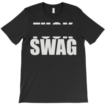 F... Swag T-shirt Designed By Funtee