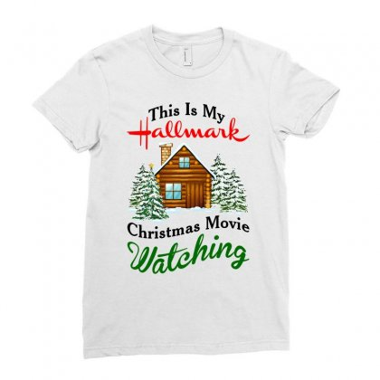This Is My Hallmark Christmas Movie Watching Ladies Fitted T-shirt Designed By Amber Petty