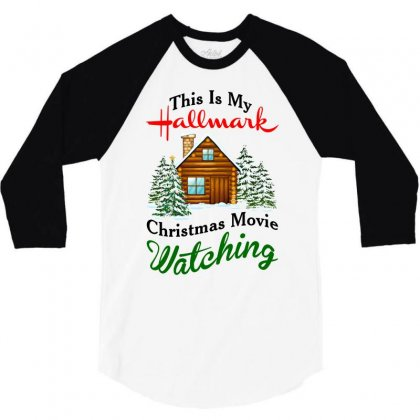 This Is My Hallmark Christmas Movie Watching 3/4 Sleeve Shirt Designed By Amber Petty