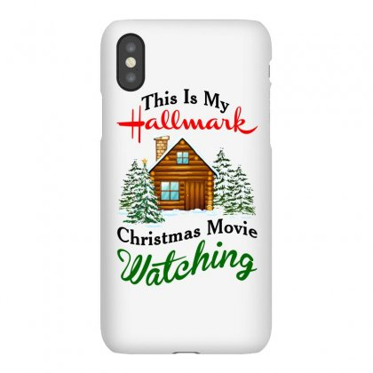 This Is My Hallmark Christmas Movie Watching Iphonex Case Designed By Amber Petty