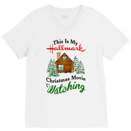 This Is My Hallmark Christmas Movie Watching V-neck Tee Designed By Amber Petty