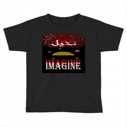 Imagine Toddler T-shirt Designed By Nowlam