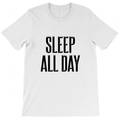 Sleep All Day T-shirt Designed By Igun