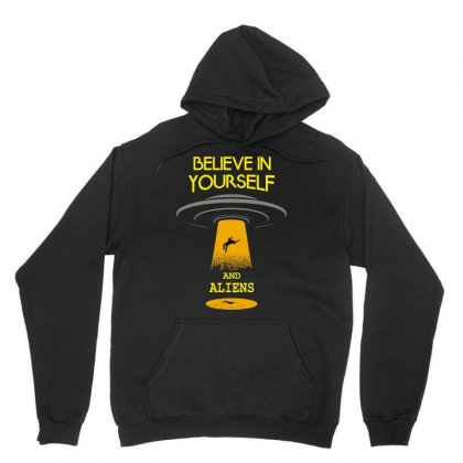 Believe In Yourself And Aliens Unisex Hoodie Designed By Blackstars