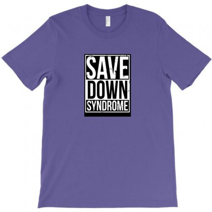 Save Down Syndrome T-shirt Designed By Arum