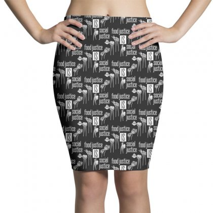 Food Justice Is Social Justice On White Pencil Skirts Designed By Pinkanzee