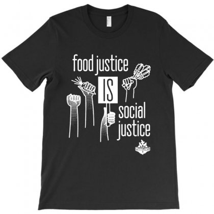 Food Justice Is Social Justice On White T-shirt Designed By Pinkanzee