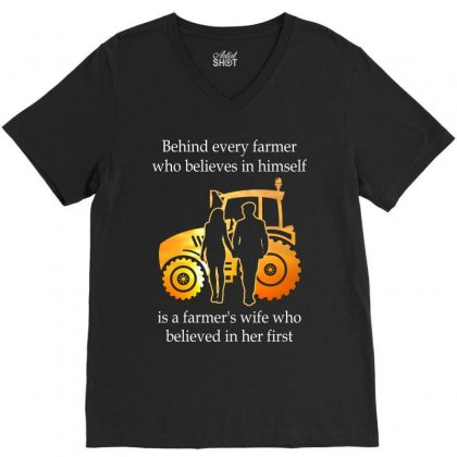 Behind Every Farmer Who Believes In Himself Is A Farmer's Wife Who Bel V-neck Tee Designed By Hoainv
