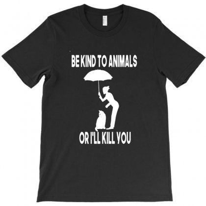 Be Kind To Animals T-shirt Designed By Andisoraya