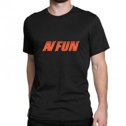 Av Fun Classic T-shirt Designed By Khmerdesign