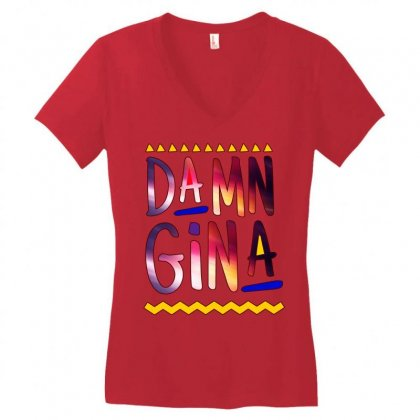 Cause Im A Lady Damn Gina Black Women's V-neck T-shirt Designed By Fashionartis69