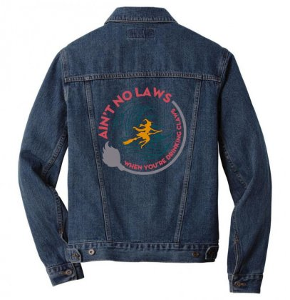 Halloween Witch Ain't No Laws You're Drinking Claws Men Denim Jacket Designed By Pinkanzee