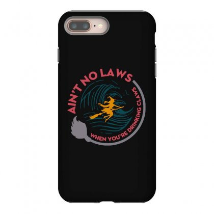 Halloween Witch Ain't No Laws You're Drinking Claws Iphone 8 Plus Case Designed By Pinkanzee