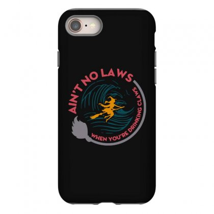 Halloween Witch Ain't No Laws You're Drinking Claws Iphone 8 Case Designed By Pinkanzee