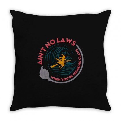 Halloween Witch Ain't No Laws You're Drinking Claws Throw Pillow Designed By Pinkanzee