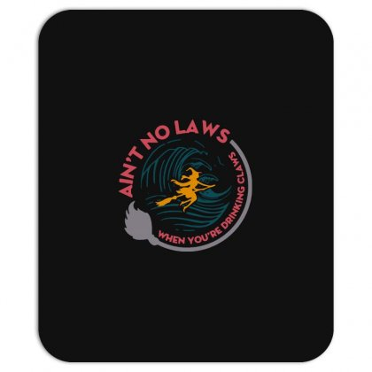 Halloween Witch Ain't No Laws You're Drinking Claws Mousepad Designed By Pinkanzee