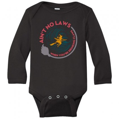 Halloween Witch Ain't No Laws You're Drinking Claws Long Sleeve Baby Bodysuit Designed By Pinkanzee