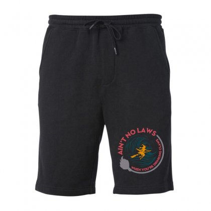 Halloween Witch Ain't No Laws You're Drinking Claws Fleece Short Designed By Pinkanzee