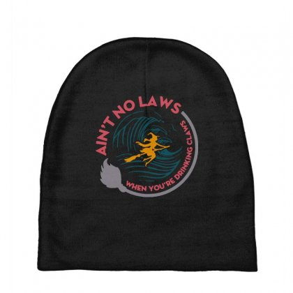 Halloween Witch Ain't No Laws You're Drinking Claws Baby Beanies Designed By Pinkanzee