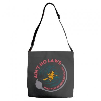 Halloween Witch Ain't No Laws You're Drinking Claws Adjustable Strap Totes Designed By Pinkanzee