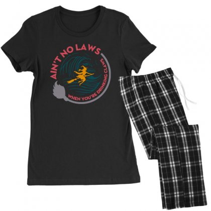 Halloween Witch Ain't No Laws You're Drinking Claws Women's Pajamas Set Designed By Pinkanzee
