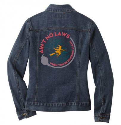 Halloween Witch Ain't No Laws You're Drinking Claws Ladies Denim Jacket Designed By Pinkanzee