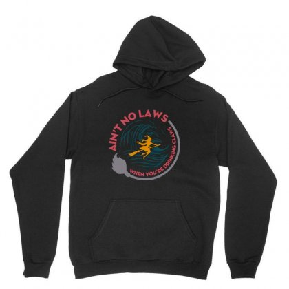 Halloween Witch Ain't No Laws You're Drinking Claws Unisex Hoodie Designed By Pinkanzee