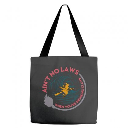 Halloween Witch Ain't No Laws You're Drinking Claws Tote Bags Designed By Pinkanzee