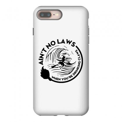 Halloween Witch Ain't No Laws You're Drinking Claws For Light Iphone 8 Plus Case Designed By Pinkanzee