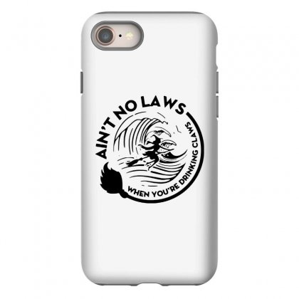 Halloween Witch Ain't No Laws You're Drinking Claws For Light Iphone 8 Case Designed By Pinkanzee