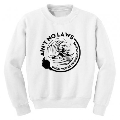 Halloween Witch Ain't No Laws You're Drinking Claws For Light Youth Sweatshirt Designed By Pinkanzee