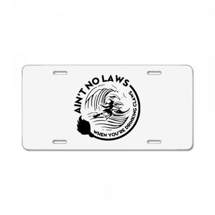 Halloween Witch Ain't No Laws You're Drinking Claws For Light License Plate Designed By Pinkanzee
