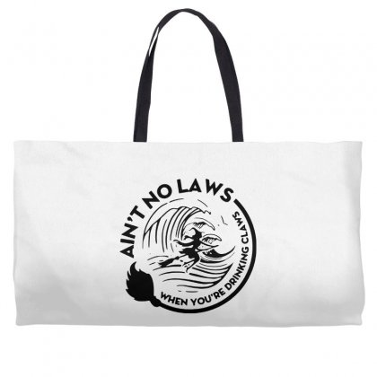 Halloween Witch Ain't No Laws You're Drinking Claws For Light Weekender Totes Designed By Pinkanzee