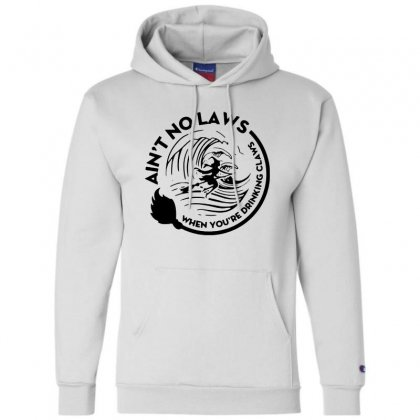 Halloween Witch Ain't No Laws You're Drinking Claws For Light Champion Hoodie Designed By Pinkanzee