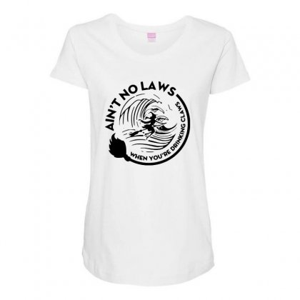 Halloween Witch Ain't No Laws You're Drinking Claws For Light Maternity Scoop Neck T-shirt Designed By Pinkanzee