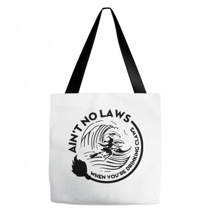 Halloween Witch Ain't No Laws You're Drinking Claws For Light Tote Bags Designed By Pinkanzee